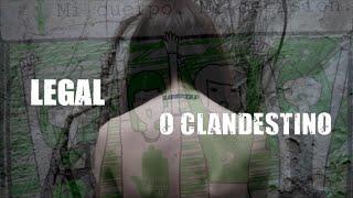 Legal o Clandestino