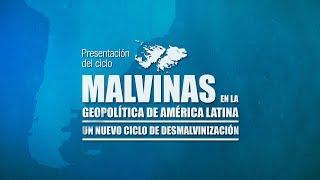 1. Malvinas en la geopolítica de América Latina. Un nuevo ciclo de desmalvinización.