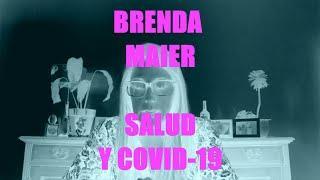 Brenda Maier - Salud y Covid-19