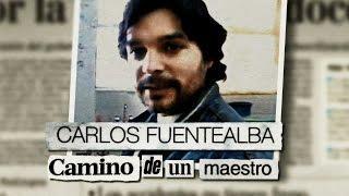Carlos Fuentealba, camino de un maestro