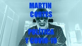 Martín Cortés - Política y Covid-19