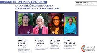 La convención constitucional y los desafíos de la cultura para Chile