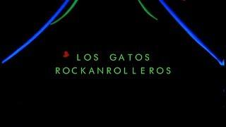 Los Gatos Rockanrolleros