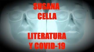 Susana Cella - Literatura y Covid-19