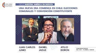 Una nueva era comienza en Chile. Daniel Jadue, Juan Carlos Junio y Atilio Borón
