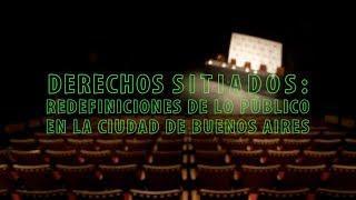 Derechos sitiados: redefiniciones de lo público en la ciudad de Buenos Aires